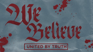 we believe sermon series